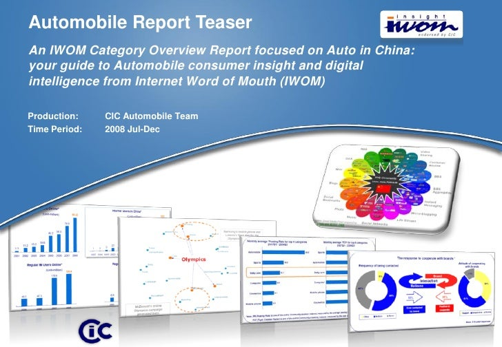 Automobile Report Teaser An IWOM Category Overview Report focused on Auto in China: your guide to Automobile consumer insi...
