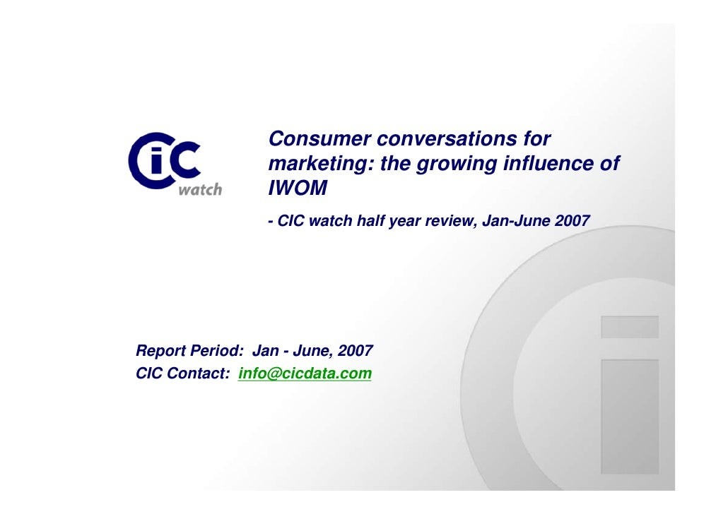 Consumer conversations for                  marketing: the growing influence of                  IWOM                  - C...