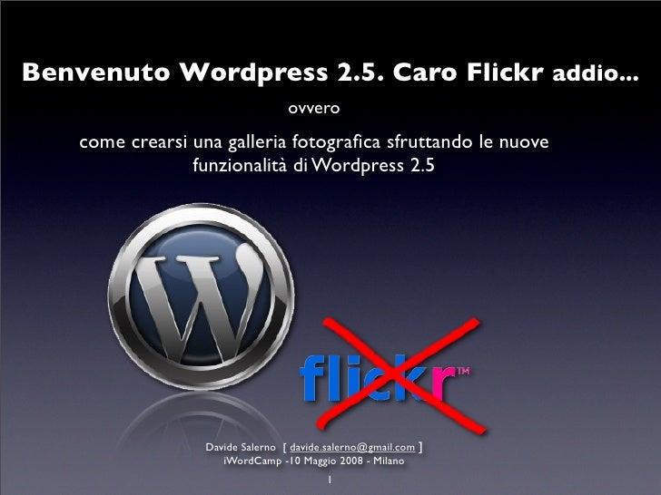 Come creare una galleria fotografica con Wordpress 2.5