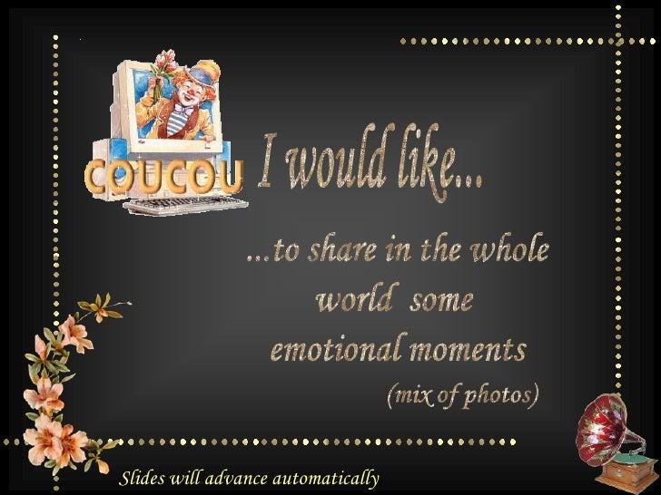 I would like...