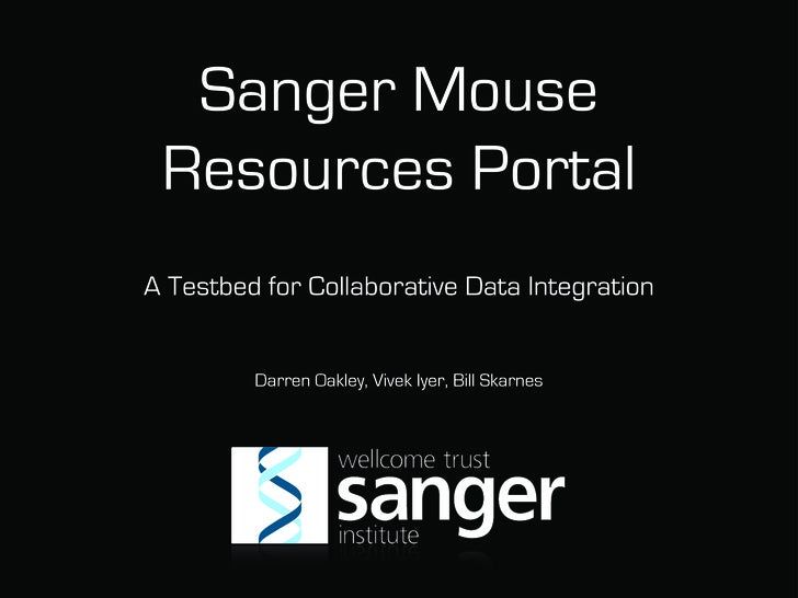 The Sanger Mouse Resources Portal - A Testbed for Collaborative Data Integration