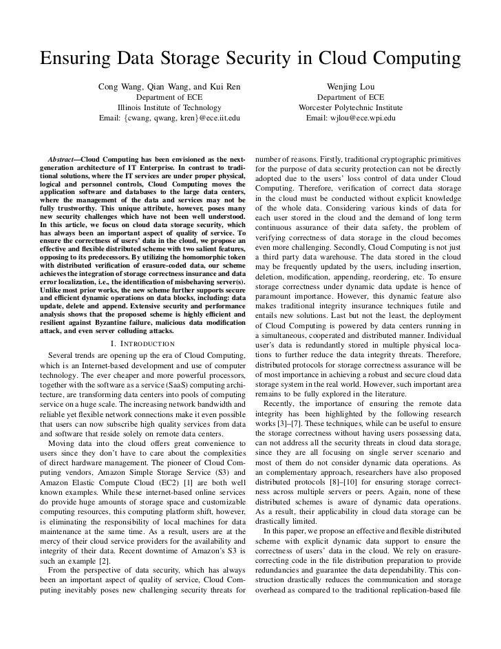 Ensuring Data Storage Security in Cloud Computing                   Cong Wang, Qian Wang, and Kui Ren                     ...