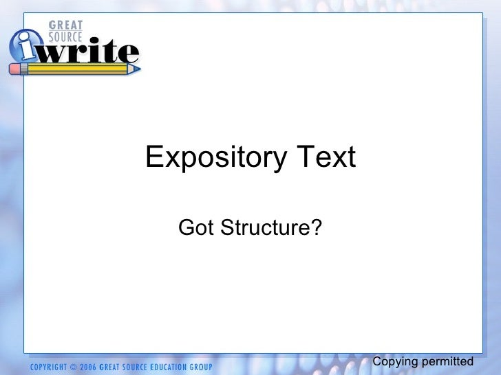 Expository Text Got Structure? Copying permitted