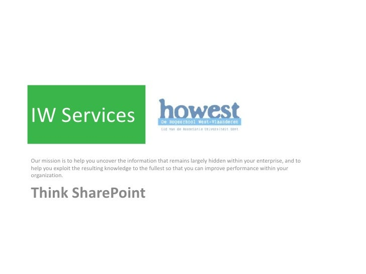 IW Services<br />Our mission is to help you uncover the information that remains largely hidden within your enterprise, an...