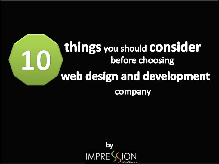 Make Sure They Have Some Professional Experience in User Friendly Web Site Development Field