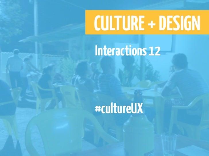 CULTURE + DESIGNInteractions 12#cultureUX