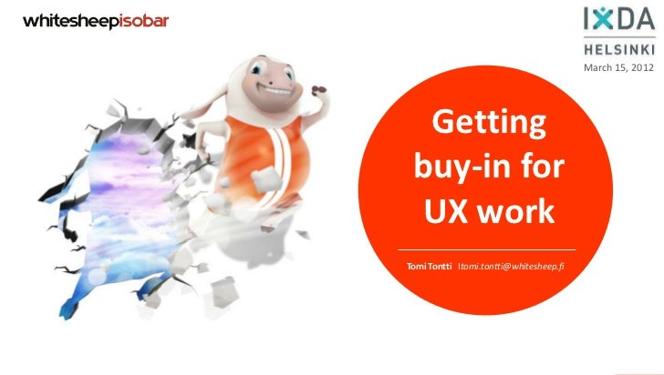 Getting buy-in for UX work