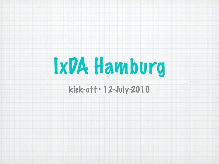 IxDA Hamburg  kick-off • 12-July-2010