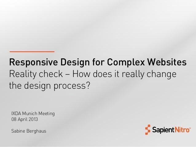 Responsive Design for Complex Websites (IXDA Munich)