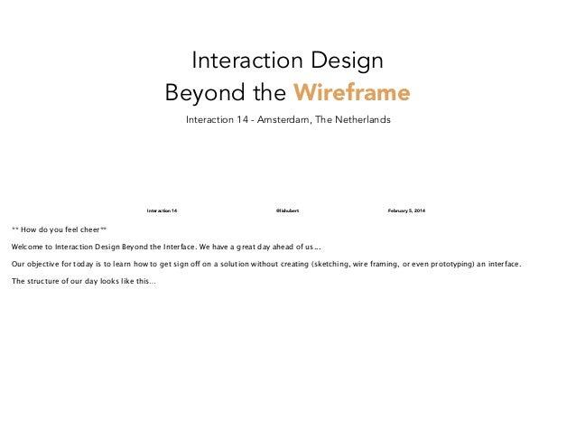 Interaction Design Beyond the Interface Workshop