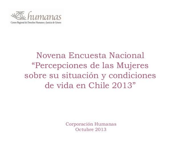 """Novena Encuesta Nacional """"Percepciones de las Mujeres sobre su situación y condiciones de vida en Chile 2013"""" Corporación ..."""