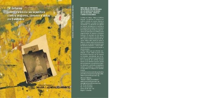 NOVENO iNfOrmE 2009 / ViOLENCiA SEXUALiX informesobre violencia sociopolíticacontra mujeres, jóvenes y niñasen Colombia   ...