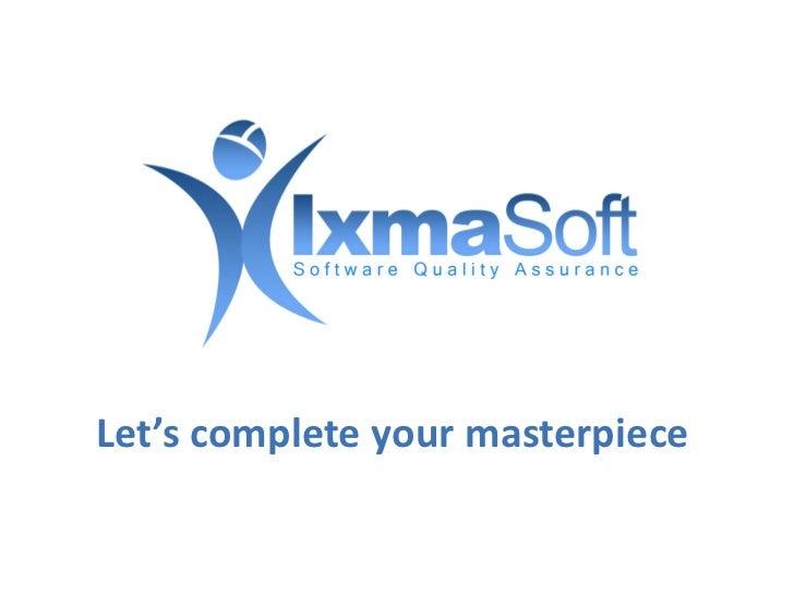 IxmaSoft - Presentation