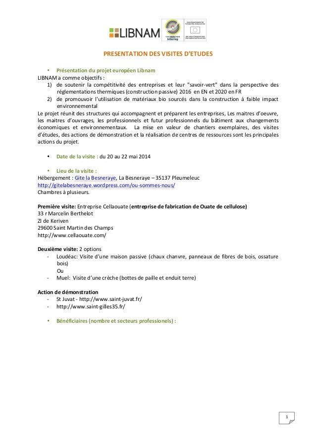 1      PRESENTATION  DES  VISITES  D'ETUDES      • Présentation  du  projet  européen  L...