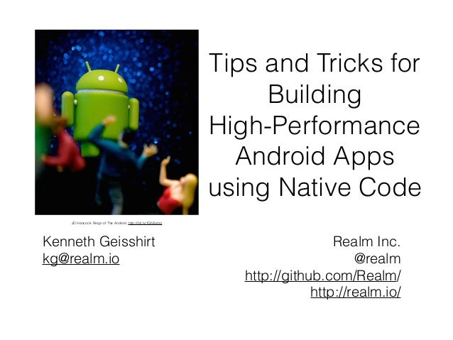 Tips and tricks for building high performance android apps for Construction tips and tricks