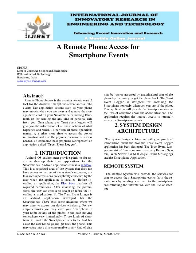 ISSN: XXXX-XXXX Volume X, Issue X, Month Year A Remote Phone Access for Smartphone Events Siri H.P Dept of Computer Scienc...
