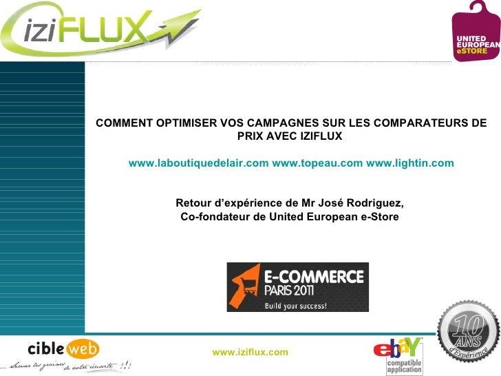 COMMENT OPTIMISER VOS CAMPAGNES SUR LES COMPARATEURS DE PRIX AVEC IZIFLUX   www.laboutiquedelair.com   www.topeau.com   ww...