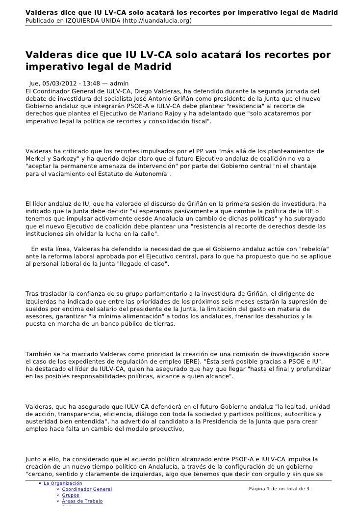 Valderas dice que IU LV-CA solo acatará los recortes por imperativo legal de MadridPublicado en IZQUIERDA UNIDA (http://iu...