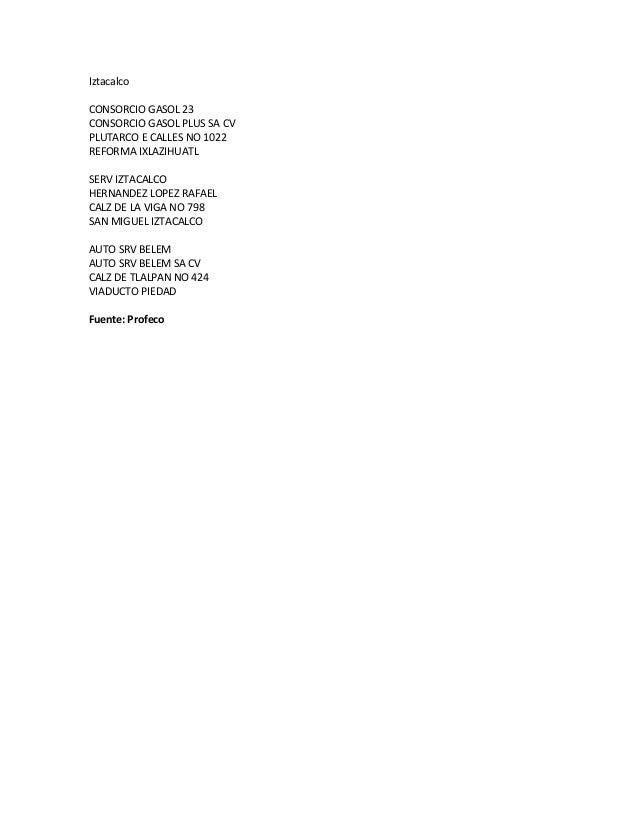 Iztacalco CONSORCIO GASOL 23 CONSORCIO GASOL PLUS SA CV PLUTARCO E CALLES NO 1022 REFORMA IXLAZIHUATL SERV IZTACALCO HERNA...