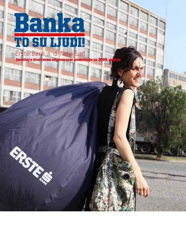 Izveštaj o Društveno odgovornom poslovanju Erste Banke za 2009. godinu