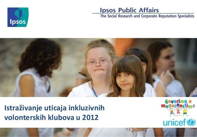 Istraživanje uticaja inkluzivnih volonterskih klubova u 2012