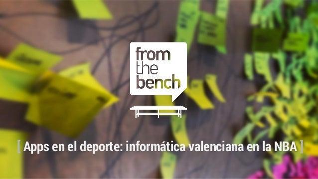 J. F. Alonso. Apps en el deporte: informática valenciana en la NBA. Semanainformatica.com 2014