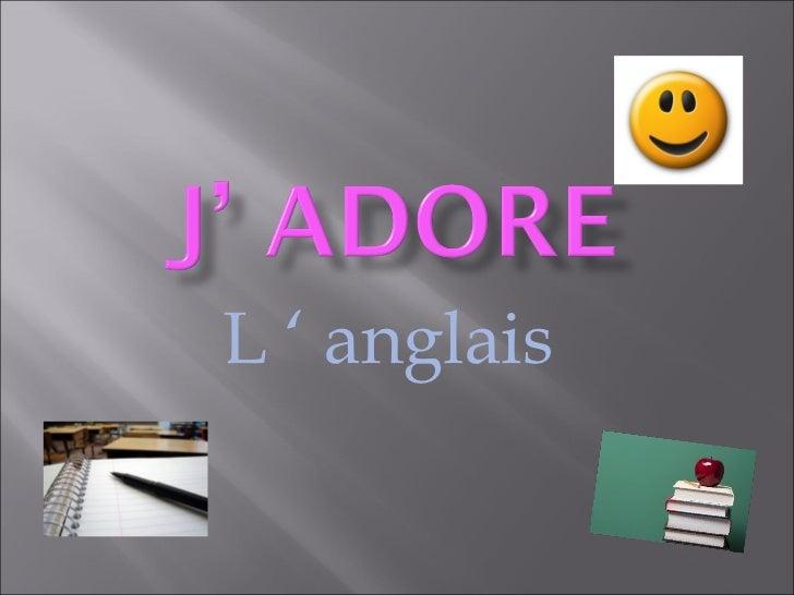 L ' anglais