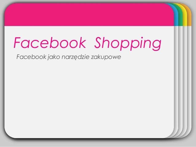 WINTERTemplateFacebook Shopping Facebook jako narzędzie zakupowe