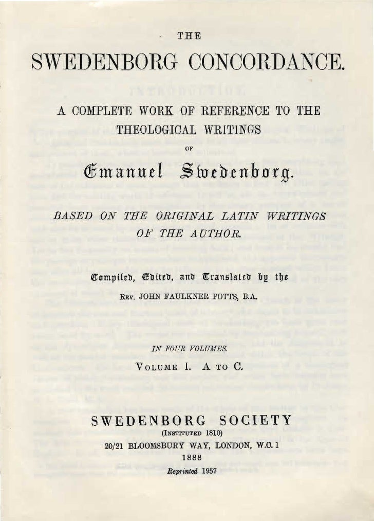 THESWEDENBORG CONCORDANCE. A OOMPLETE VORK OF REFERENOE Tü rrHE         THEOLOGICAL WRI~lNGS                              ...