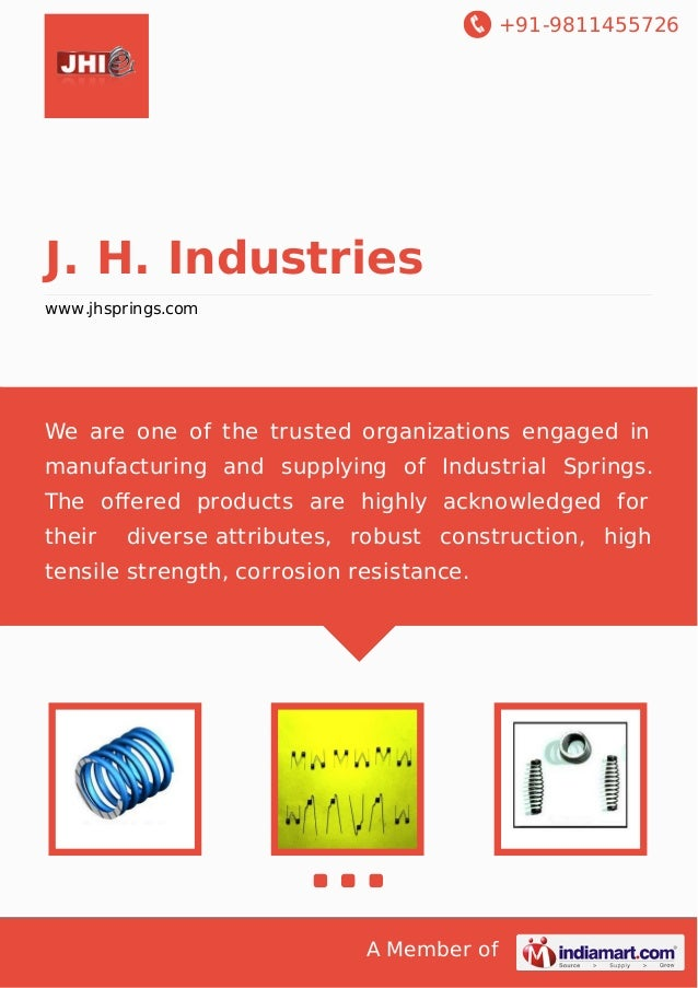 +91-9811455726  J. H. Industries www.jhsprings.com  We are one of the trusted organizations engaged in manufacturing and s...