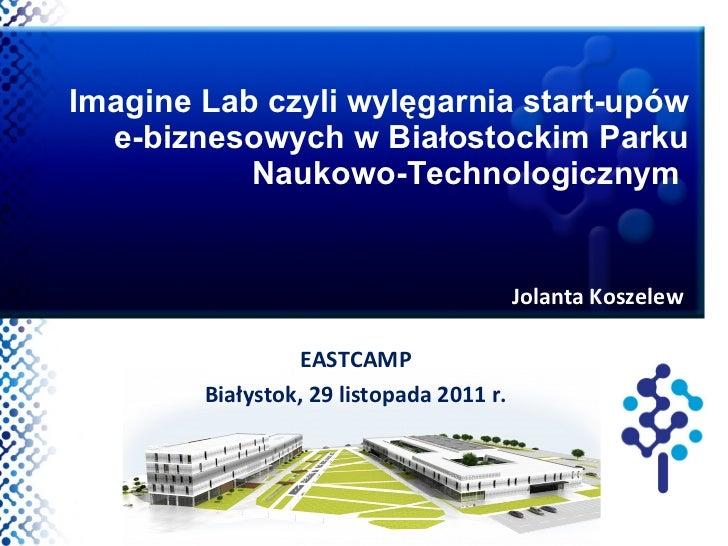 Jolanta Koszelew - Białostocki Park Naukowo Technologiczny