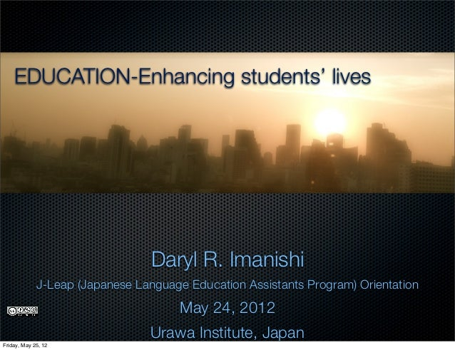 EDUCATION-Enhancing students' lives                                 Daryl R. Imanishi             J-Leap (Japanese Languag...