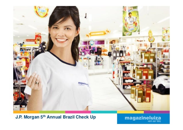 J.P. Morgan 5th Annual Brazil Check Up