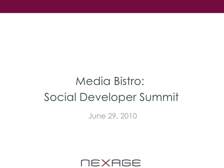 Media Bistro:  Social Developer Summit June 29, 2010