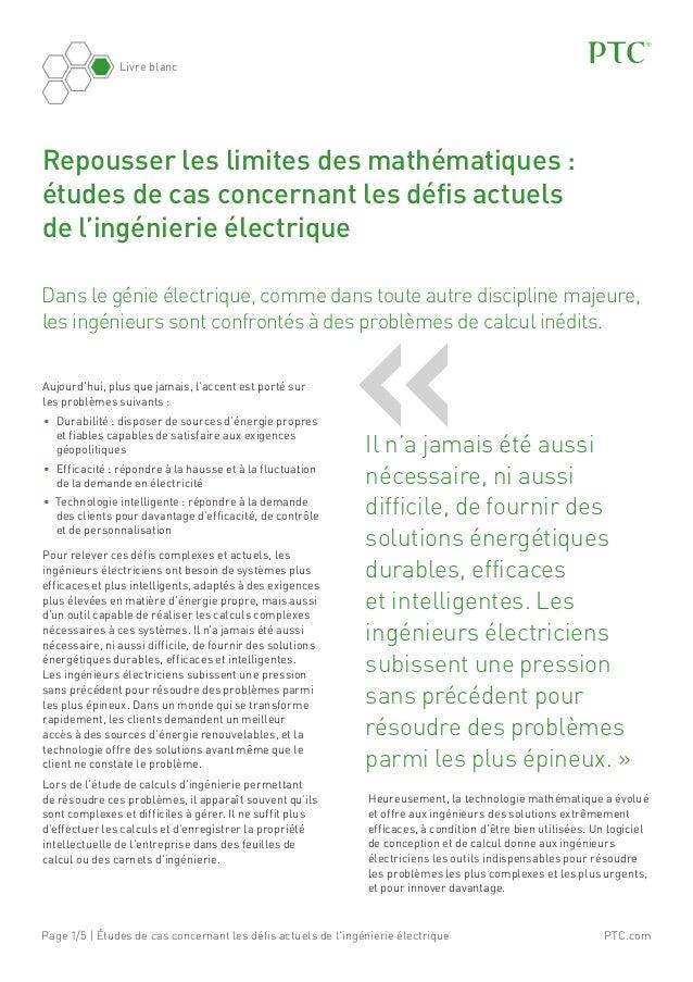 PTC.comPage 1/5 | Études de cas concernant les défis actuels de l'ingénierie électrique Livre blanc Dans le génie électriq...