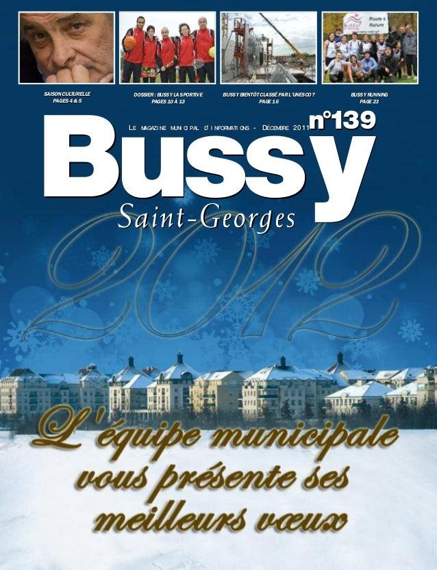 SAISON CULTURELLE    DOSSIER: BUSSY LA SPORTIVE       BUSSY BIENTÔT CLASSÉ PAR L'UNESCO?   BUSSY RUNNING    PAGES 4 & 5   ...