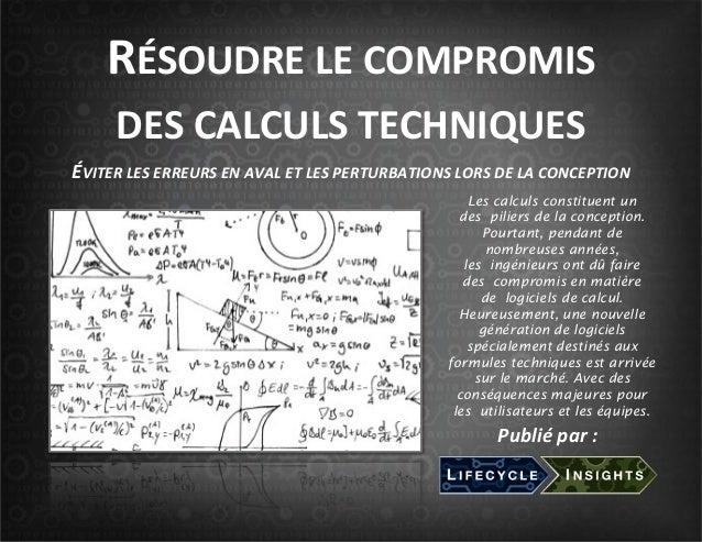 Les calculs constituent un des piliers de la conception. Pourtant, pendant de nombreuses années, les ingénieurs ont dû fai...