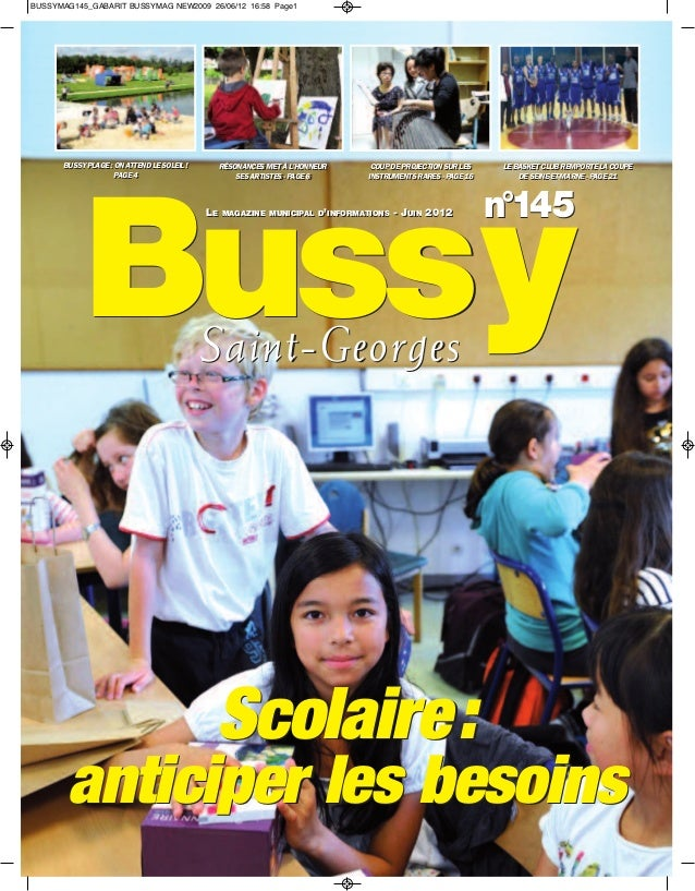 BUSSYMAG145_GABARIT BUSSYMAG NEW2009 26/06/12 16:58 Page1      BUSSY PLAGE :: ON ATTEND LE SOLEIL !      BUSSY PLAGE ON AT...