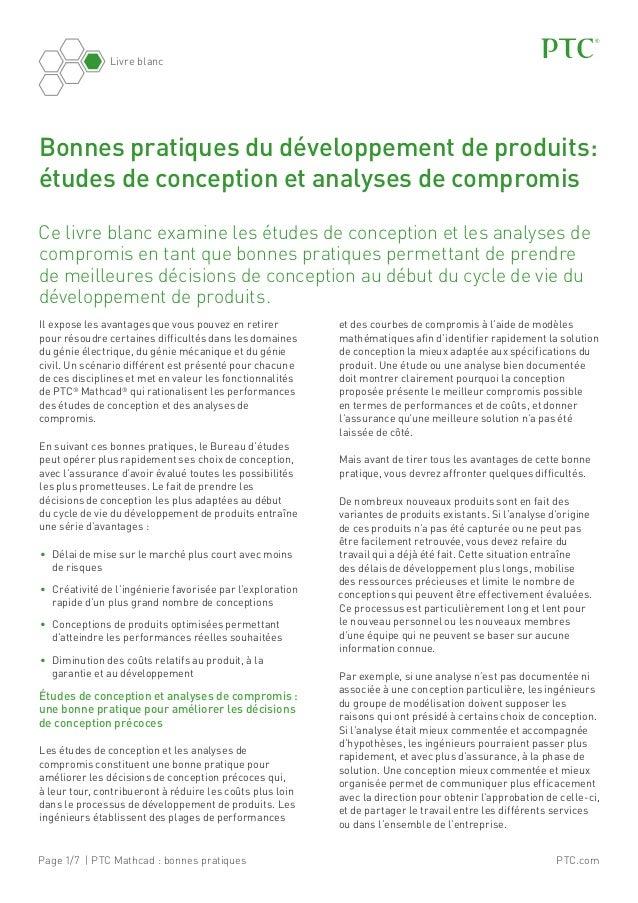 PTC.comPage 1/7 | PTC Mathcad: bonnes pratiques Livre blanc Ce livre blanc examine les études de conception et les analys...