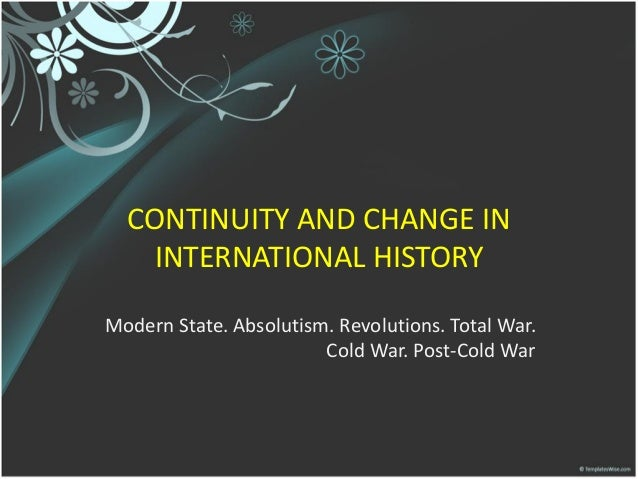 continuity and changes i mesoamerica Video: continuity and discontinuity in development do people grow and change slowly over time, or do they make sudden steps forward into new phases in their lives.