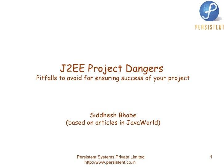 J2EE Project Dangers Siddhesh