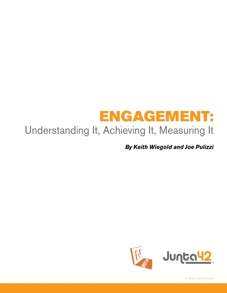 EngagEmEnt: Understanding It, Achieving It, Measuring It                        By Keith Wiegold and Joe Pulizzi          ...