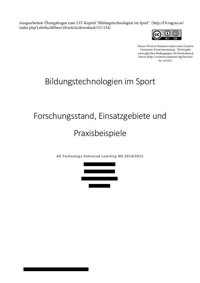 Bildungstechnologien im Sport Forschungsstand, Einsatzgebiete und Praxisbeispiele AK Technology Enhanced Learning WS 2014/...