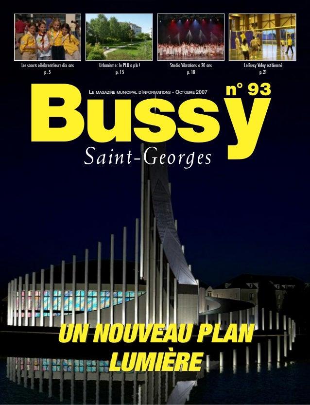 Les scouts célèbrent leurs dix ans       Urbanisme : le PLU a plu !    Studio Vibrations a 20 ans     Le Bussy Volley est ...