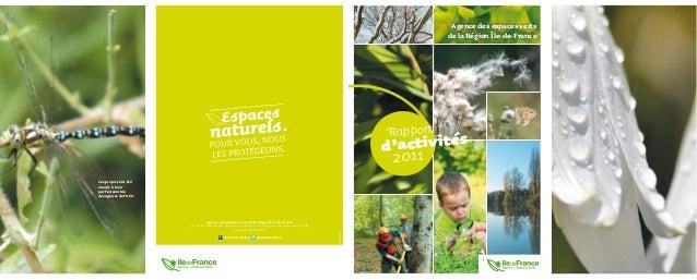 Agence des espaces verts de la Région Île-de-France Rapport 2011d'activités 10/2007 Agence des espaces verts de la Région ...