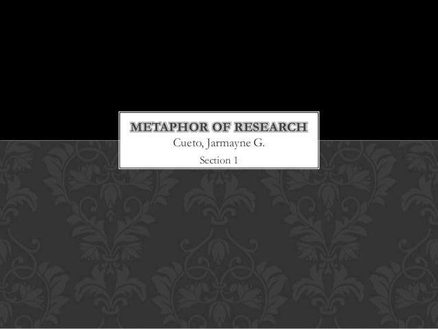 Ja's Metaphor of Research