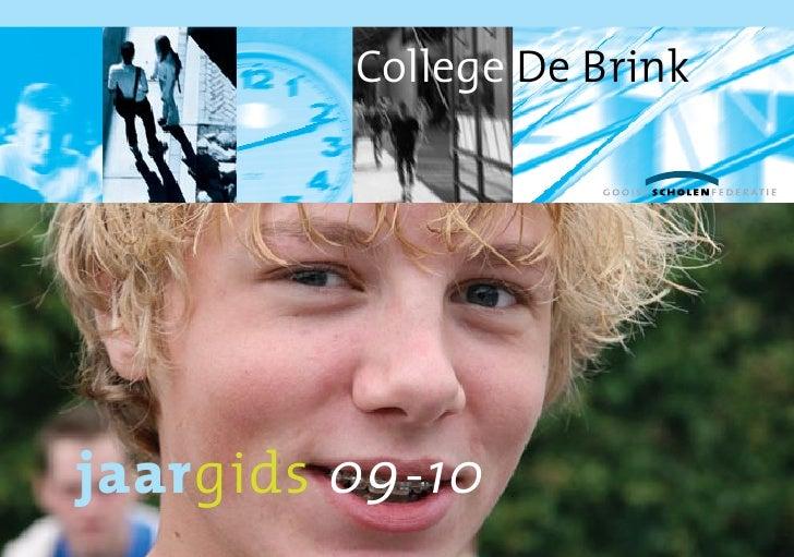 College De Brink     jaargids 09-10