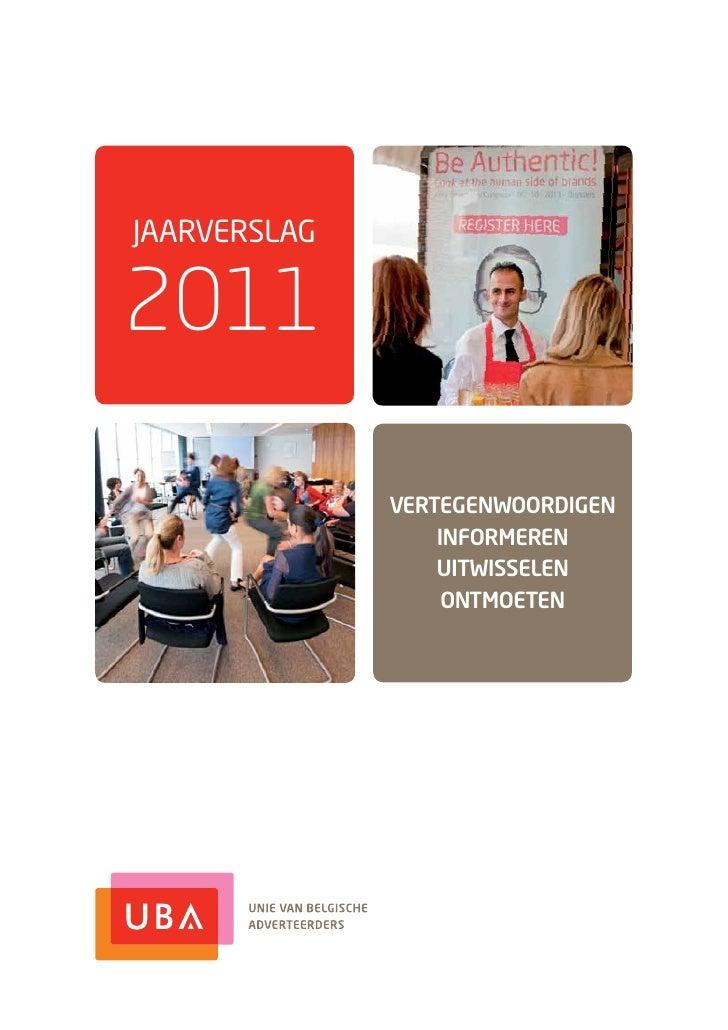 JAARVERSLAG2011              VERTEGENWOORDIGEN                  INFORMEREN                  UITWISSELEN                   ...