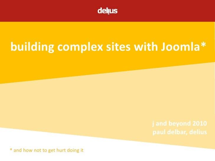 Building complex sites with Joomla