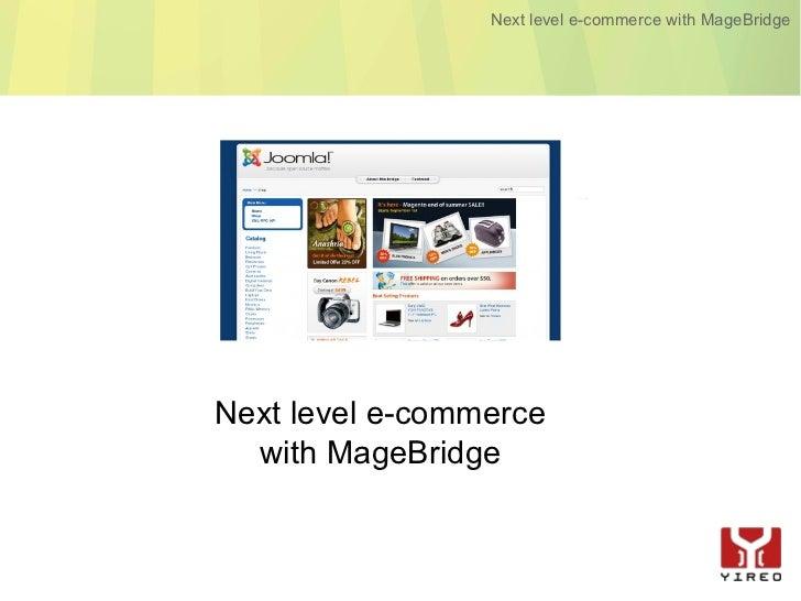 Next-level e-commerce with MageBridge